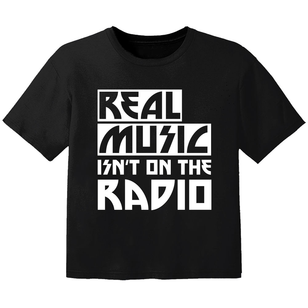 coole kinder t-shirt real music isnt on the radio