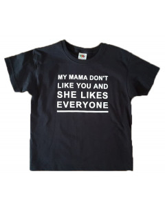 Festival shirt Kids T-shirt Logo My mama don't like you